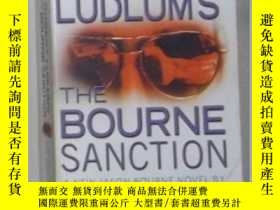 二手書博民逛書店英文原版罕見The Bourne Sanction by Rob