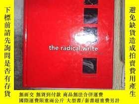 二手書博民逛書店THE罕見RADICAL WRITEY203004