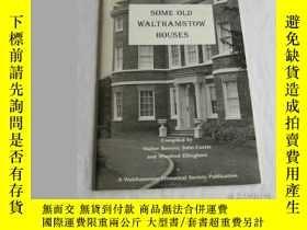 二手書博民逛書店Some罕見Old Walthamstow HousesY346