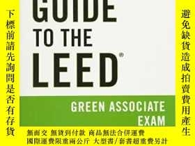 二手書博民逛書店Guide罕見To The Leed Green Associate ExamY255562 Michelle
