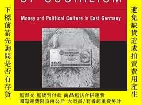 二手書博民逛書店The罕見Currency Of SocialismY255562 Jonathan R. Zatlin Ca