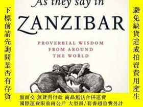 二手書博民逛書店As罕見They Say In ZanzibarY364682 David Crystal Oxford Un