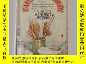 二手書博民逛書店《罕見Catering to Nobody 》 Diane Mo