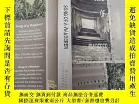二手書博民逛書店song罕見of a wandererY271632 li ch