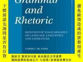 二手書博民逛書店Between罕見Grammar And RhetoricY364682 Casper Jonge Brill