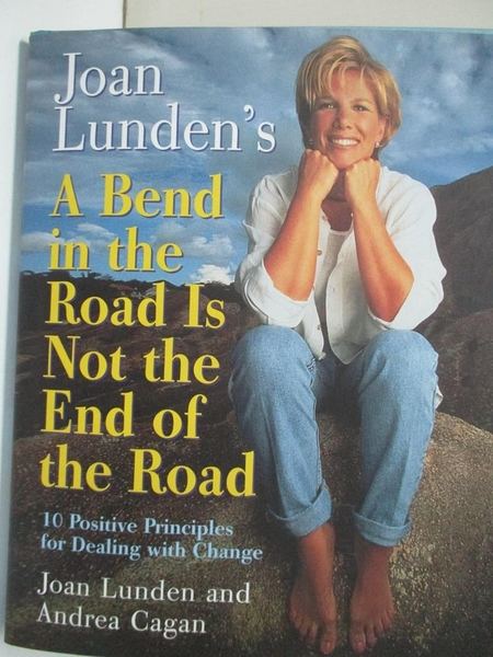 【書寶二手書T1/心理_EJP】Joan Lunden s a Bend in the Road Is Not the End of the Road