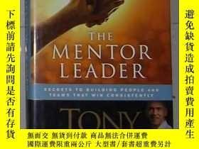 二手書博民逛書店英文原版罕見The Mentor Leader by Tony