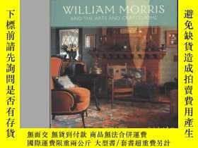 二手書博民逛書店William罕見Morris and the Arts and