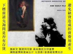 二手書博民逛書店Moving罕見Pictures: American Art a