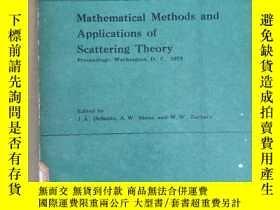 二手書博民逛書店mathematical罕見methods and applications of scattering theo