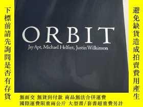 二手書博民逛書店ORBIT[軌道】精裝罕見原版 庫存Y6318 Jay Apt, Michael Helfert, Justi