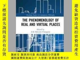二手書博民逛書店The罕見Phenomenology of Real and Virtual PlacesY410016 Er