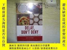 二手書博民逛書店DELAY罕見DONT DENY (未拆封) .Y203004