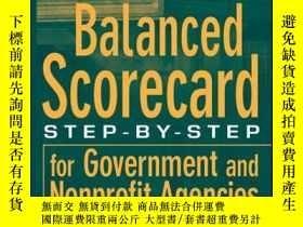 二手書博民逛書店Balanced罕見Scorecard: Step-by-Step for Government and Nonp