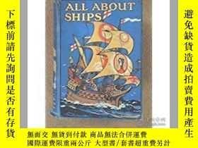 二手書博民逛書店All罕見About Ships (With a Wonderf