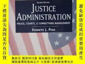 二手書博民逛書店JUSTICE罕見ADMINISTRATION POLICE,COURTS,AND CORRECTIONS MAN