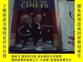 二手書博民逛書店HAIL罕見TO THE CHIEFS11905