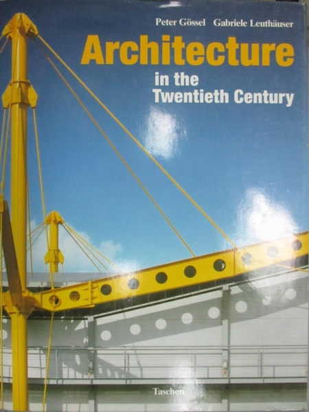 【書寶二手書T4/建築_ZAK】Architecture in the Twentieth Century (Singl