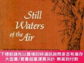 二手書博民逛書店Still罕見Waters Of The AirY464532 Antonio Machado; Freder