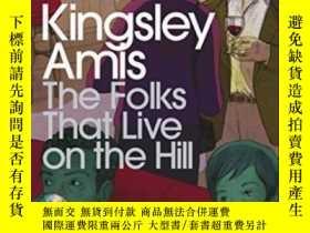 二手書博民逛書店The罕見Folks That Live On The Hill-住在山上的人Y436638 Kingsley