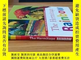 二手書博民逛書店THE罕見HERMITAGE RAINBOW[ 隱士彩虹]Y20113