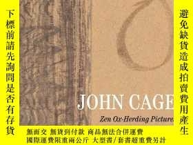 二手書博民逛書店John罕見Cage: Zen Ox-herding PicturesY256260 Stephen Addi
