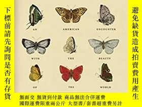 二手書博民逛書店Butterfly罕見People: An American Encounter with the Beauty