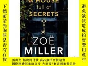 二手書博民逛書店A罕見House Full of Secrets-充滿秘密的房子Y465786 Zoe Miller Hach
