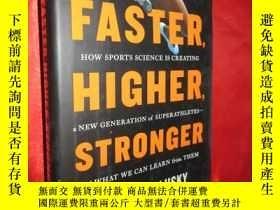 二手書博民逛書店Faster,罕見Higher, Stronger (硬精裝)
