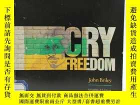 二手書博民逛書店Cry罕見Freedom: The Legendary True Story of Steve Biko and