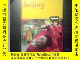 二手書博民逛書店Fodor s罕見Beijing(Pullout Map In