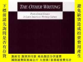 二手書博民逛書店Other罕見Writing: Postcolonial Essays In Latin America s Wr