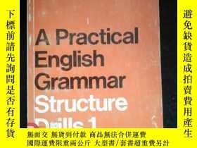 二手書博民逛書店A罕見Practical English Grammar Structure Drills 1Y16149