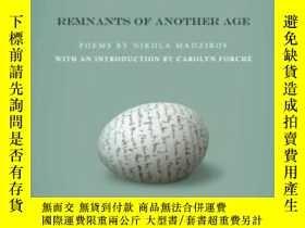 二手書博民逛書店Remnants罕見Of Another AgeY364682 Madzirov, Nikola Boa Ed