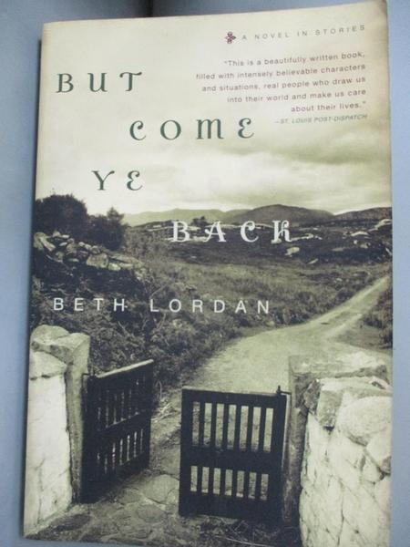 【書寶二手書T3/原文小說_CPU】But Come Ye Back: A Novel In Stories_Lordan, Beth