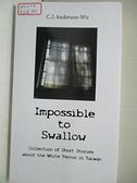 【書寶二手書T1/原文小說_C69】Impossible to swallow_Author C .J. Anderson-Wu