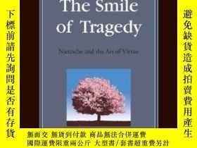 二手書博民逛書店The罕見Smile Of Tragedy: Nietzsche