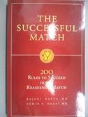 【書寶二手書T1/保健_LIL】The Successful Match: 200 Rules to Succeed in the..._Katta