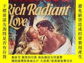 二手書博民逛書店Rich罕見radiant love 英文原版口袋書Y10981
