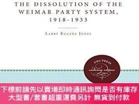 二手書博民逛書店German罕見Liberalism And The Dissolution Of The Weimar Part