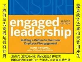二手書博民逛書店Engaged罕見Leadership: Building a Culture to Overcome Emplo