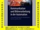 二手書博民逛書店Kommunikation罕見Und Bildverarbeitung in Der AutomationY4