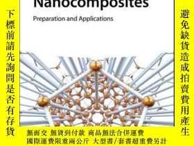 二手書博民逛書店Noble罕見Metal-Based Nanocomposites: Preparation and Applic