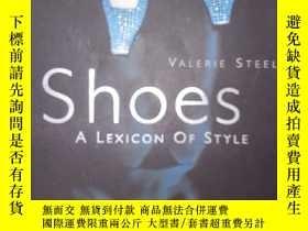 二手書博民逛書店Shoes罕見: A Lexicon of Style(詳見圖)Y6583 Valerie Steele (