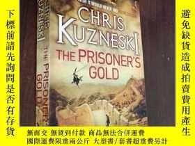 二手書博民逛書店THE罕見PRISONER S GOLDY12880 CHRIS KUZNESKI HEADKINE 出版