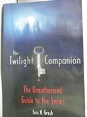 【書寶二手書T2/原文小說_IMQ】The Twilight Companion: The Unauthorized…_