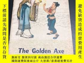 二手書博民逛書店The罕見Golden Axe 金斧子(彩色英文版連環畫).著名