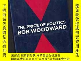 二手書博民逛書店THE罕見PRICE OF POLITICS BOB WOODW