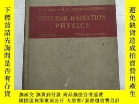 二手書博民逛書店nuclear罕見radiation physics secon