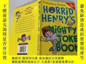 二手書博民逛書店Horrid罕見Henry s Mighty Joke Book:可怕的亨利的大笑話書。Y200392